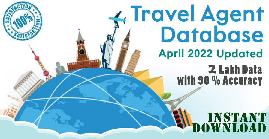 3.2 Lakh Latest Travel Agents Database, 2020 Updated Travel Agents Email Database, Travel Agent Mobile Database, All India Travel Agent Database, Indian Travel Agents Directory, Travel Agents Data, Travel Agent Database India, All India Travel Agent Email Database, Travel Agent Email List India, Tours and Travel Email Database, Tour Operators Email Database, List Travel Agent
